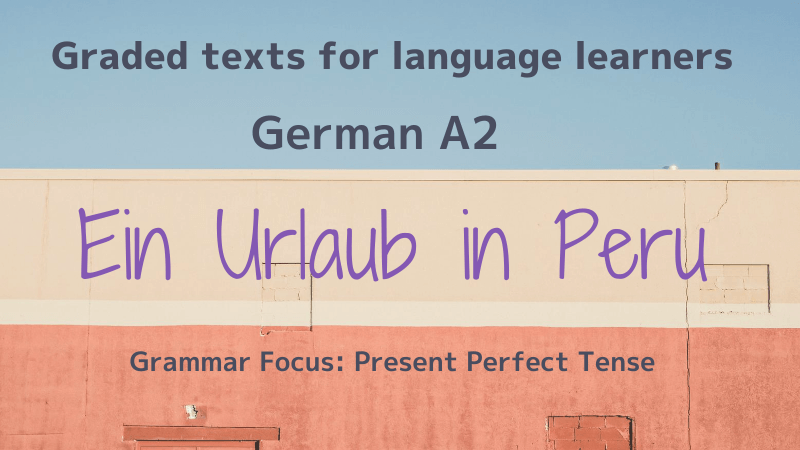 Graded texts for language learners German A2